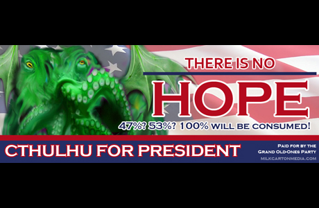 Cthulhu For President - Adobe Photoshop